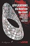 Applications du Hold'Em No Limit: Guide pour Comprendre le Poker Théorique