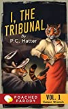 I, the Tribunal: Poached Parody (Kaiser Wrench)