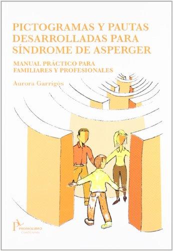 PICTOGRAMAS Y PAUTAS DESARROLLADAS PARA SINDROME DE ASPERGER