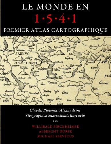 Le monde en 1541, premier atlas cartographique