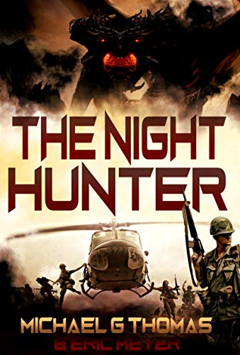 The Night Hunter (The Night Hunter Trilogy Book 1) by [Michael G. Thomas, Eric Meyer]