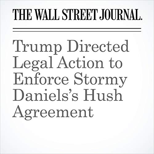 Trump Directed Legal Action to Enforce Stormy Daniels's Hush Agreement copertina