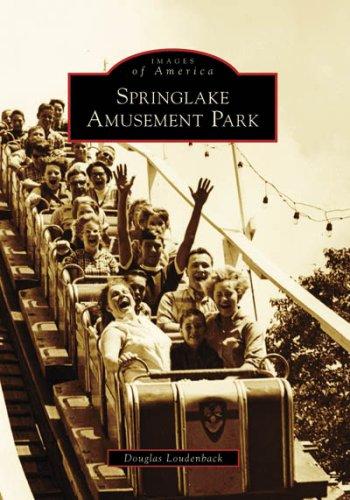 Springlake Amusement Park (Images of America: Oklahoma)