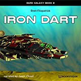 Iron Dart - Dark Galaxy, Book 2 (Unabridged)