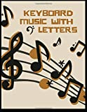 keyboard music with letters: Blank Sheet Music Composition and Notation Notebook /Staff Paper/Music Composing / ... music/blank sheet music paper(Size 8.5x11)