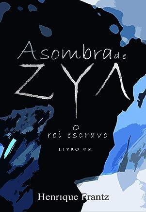A Sombra de Zya: O Rei Escravo