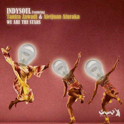 Indysoul feat. Tantra Zawadi, Aleijuan Afuraka feat. Tantra Zawadi & Aleijuan Afuraka