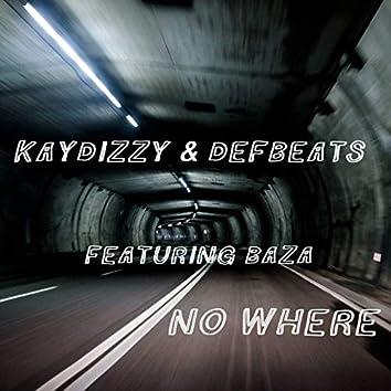 No Where