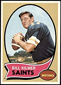 1970 Topps # 166 Billy Kilmer New Orleans Saints (Football Card) EX+ Saints UCLA