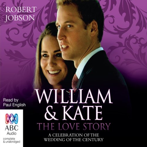 William and Kate, the Love Story audiobook cover art