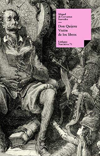 Don Quijote. Visión de los libros (Narrativa nº 71)