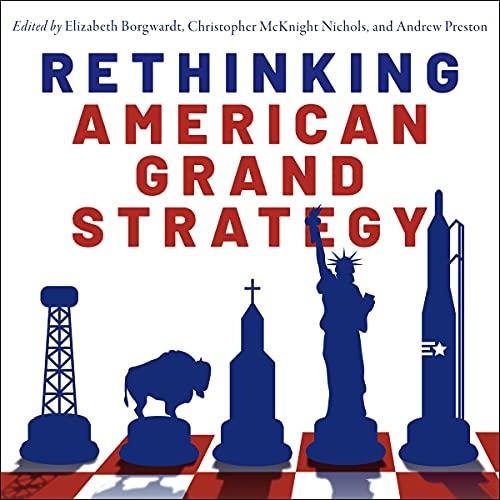 Rethinking American Grand Strategy Titelbild