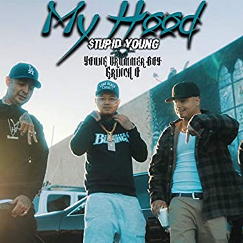 My Hood (feat. $tupid Young & Young Drummer Boy)