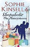 Shopaholic on Honeymoon (Short Story) (Shopaholic series) (English Edition)