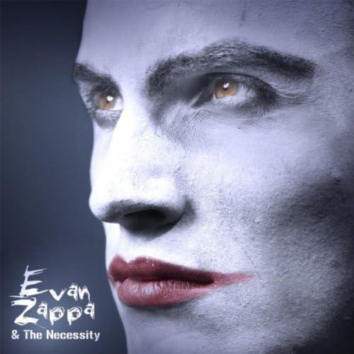 Evan Zappa & The Necessity