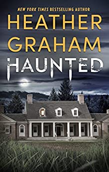 Haunted (Harrison Investigation Book 1) by [Heather Graham]
