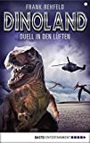 Dino-Land - Folge 04: Duell in den Lüften (Rückkehr der Saurier 4) (German Edition)