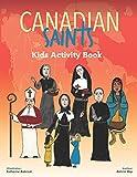 Canadian Saints Kids Activity Book (Saints 4 Kids)