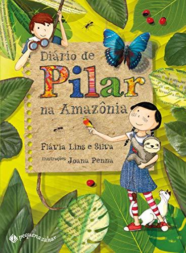 Diário de Pilar na Amazônia