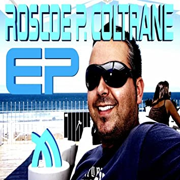 Roscoe P Coltrane EP