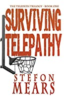 Surviving Telepathy (The Telepath Trilogy)