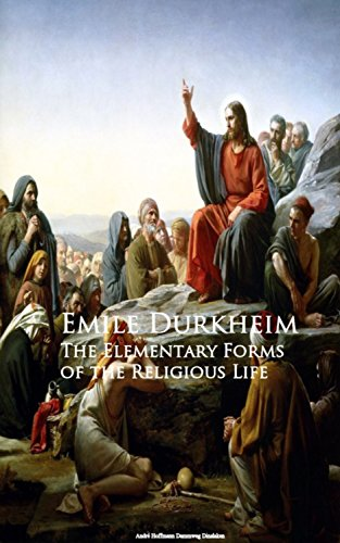The Elementary Forms of the Religious Life: A Study in Religious Sociology (English Edition)