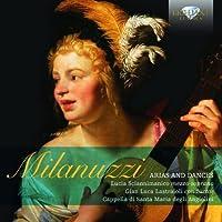 Milanuzzi: Arias and Dances by Sciannimanico (2013-07-30)