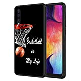 Galaxy A10E Case,Basketball is My Life Pattern Anti-Scratch Shock Proof Black TPU and PC Protection Case Cover for Samsung Galaxy A10E