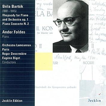 Béla Bartók: Rhapsody, Op. 1 & Piano Concerto No. 2