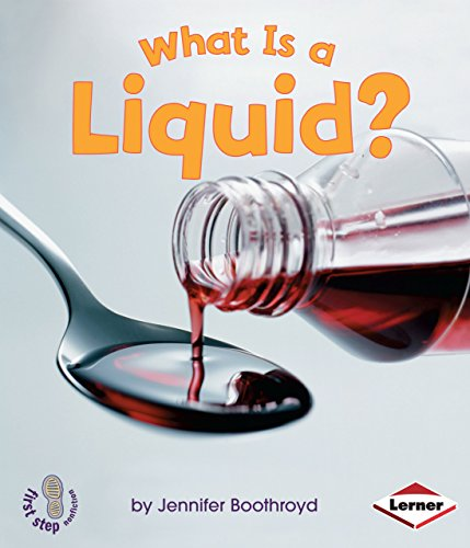 Compare Textbook Prices for What Is a Liquid? First Step Nonfiction ― States of Matter  ISBN 9780822568179 by Boothroyd, Jennifer