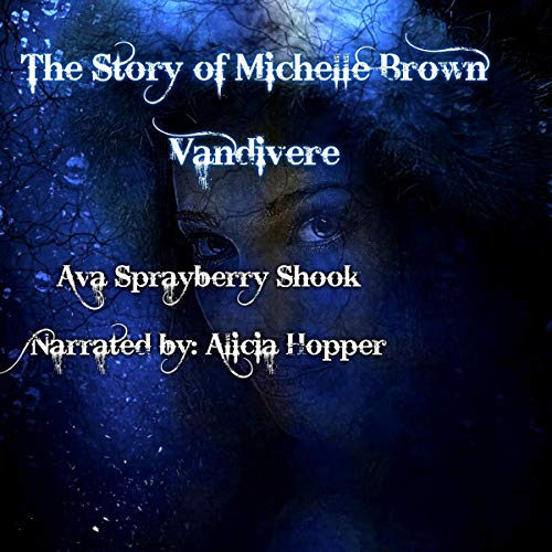 The Story of Michelle Brown Vandivere cover art