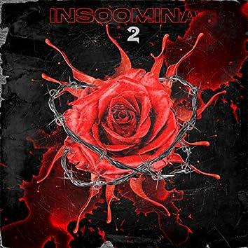 Insoomnia 2