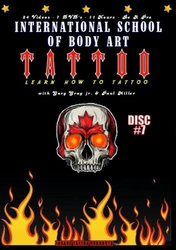 Learn How to Tattoo Instructional Video Guides - Topics 23 through 24 by Gary Gray jr. and Joe Zier