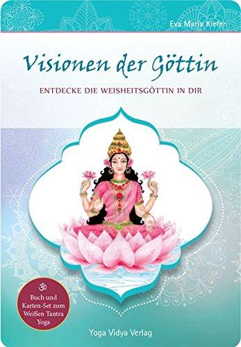 Visionen der Göttin - Entdecke die Weisheitsgöttin in dir