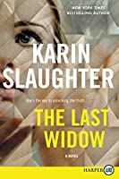 The Last Widow: A Novel (Will Trent, 9)