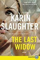 The Last Widow: A Novel (Will Trent, 9)