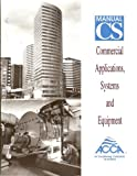 Manual CS Commercial Applications, Systems and Equipment (ACCA, CS)