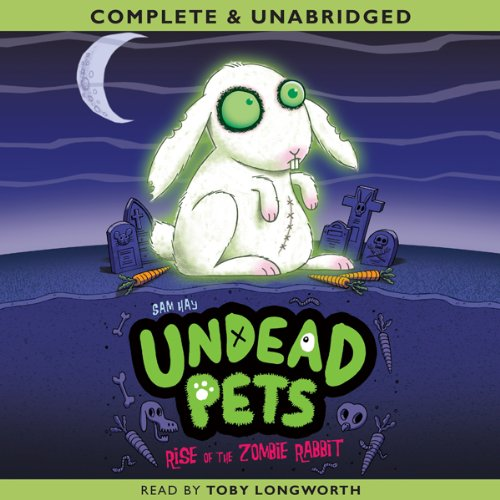 Undead Pets: Rise of the Zombie Rabbit  Audiolibri