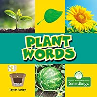 Plant Words (My First Science Words)