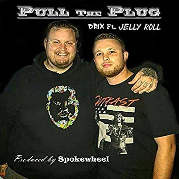 Pull the Plug (feat. Jelly Roll)