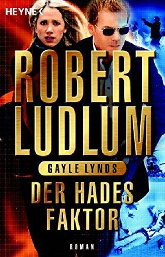 Der Hades-Faktor: Roman von Ludlum. Robert (2006) Taschenbuch