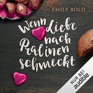 Wenn Liebe nach Pralinen schmeckt     Wenn Liebe... 1              Autor:                                                                                                                                 Emily Bold                               Sprecher:                                                                                                                                 Svantje Wascher                      Spieldauer: 8 Std. und 18 Min.     567 Bewertungen     Gesamt 4,4
