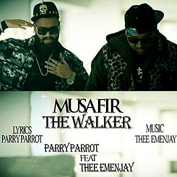 Musafir - The Walker (feat. Thee Emenjay)