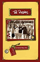 Tall Poppies: The Tall Poppy Diaries