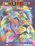 Mystery Mosaics Color By Number: Coloring Book for Adults Relaxation & Stress Relief