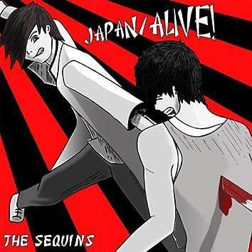 Japan/Alive