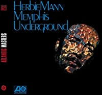 Memphis Underground by Herbie Mann (2008-01-13)