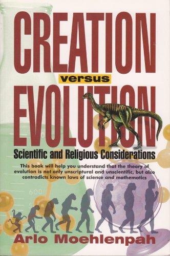 Creation Versus Evolution (English Edition)