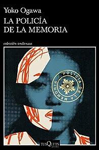 La policía de la memoria par Yoko Ogawa