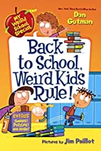 Back To School, Weird Kids Rule! (Turtleback School & Library Binding Edition) (My Weird School Special)